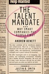 The Talent Mandate: Why Smart Companies Put People First