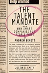 The Talent Mandate: Unleashing Human Potential to Drive Business Success