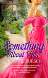 Something about Her (The Willoughby Family, #1)