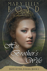 His Brother's Wife (Days of the Judges, #2)