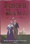 Joseph and Emma: A Love Story (Volume II , 2)