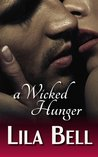 A Wicked Hunger (Wicked Creatures #1)