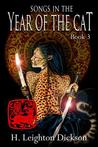 Songs in the Year of the Cat by H. Leighton Dickson