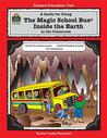 """A Guide for using """"The magic school bus inside the Earth"""" in the Classroom"""