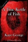 A Fine Kettle of Fish