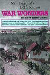 New England's Little Known War Wonders (Collectible Classics, No. 7) (New England's Little)
