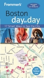 Frommer's day by day Guide to Boston