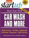Start Your Own Car Wash and More: Full-Service, In-Bay Automatic, Exterior Conveyor, Self-Service