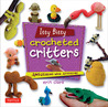 Cute and Cuddly Minigurumi Stuffed Animals: Tiny Crocheted Critters Your Family Will Adore!