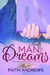 Man of My Dreams (Dreams, #1)