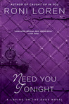 Need You Tonight (Loving on the Edge, #6)