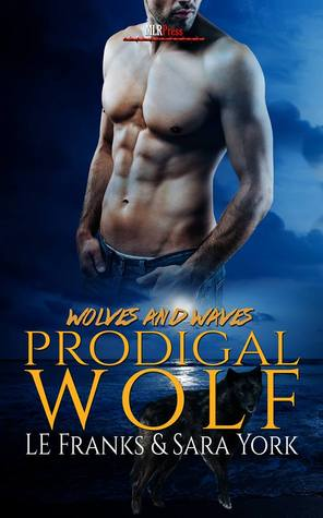 Prodigal Wolf (Wolves and Waves, #1)