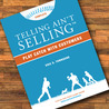 Telling Ain't Selling: Play Catch With Customers