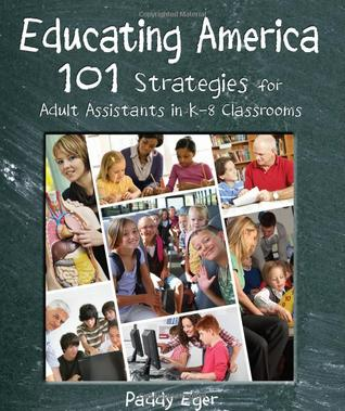 Educating America by Paddy Eger