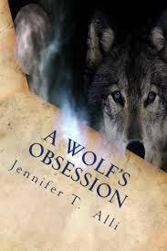 A Wolf's Obsession (Love Bites, #4)