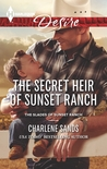 The Secret Heir of Sunset Ranch (The Slades of Sunset Ranch, #3)