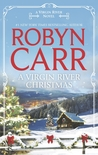 A Virgin River Christmas by Robyn Carr