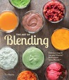 The Art of Blending: Delicious ways to use your Vitamix® Professional Series™ Blender