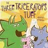 The Three Triceratops Tuff: With Audio Recording