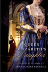 Queen Elizabeth's Daughter: A Novel of Elizabeth I