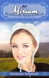 Miriam's Story (Romance in Amish Country #2)