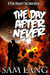 The Day After Never