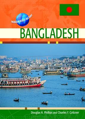 Bangladesh by Douglas A. Phillips