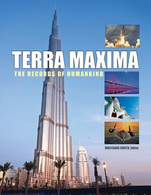 Terra Maxima: The World's Biggest Man-Made Creations