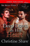 Deep Down in His Heart (The Reilly Coven, #2)