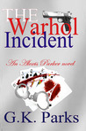 The Warhol Incident (Alexis Parker #2)