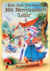 Mrs. Merryweather's letter (Tales from Fern Hollow)