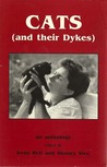 Cats (and their Dykes) by Irene Reti