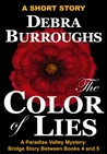 The Color of Lies (Paradise Valley, #4.5)