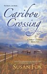 Caribou Crossing by Susan  Fox