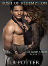 Rush of Redemption (The Rush Series #2)