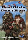 Real Girls Don't Rust