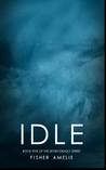 Idle (The Seven Deadly, #5)
