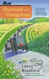 Shunned and Dangerous (An Amish Mystery, #3)