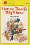 Henry Reed's Big Show