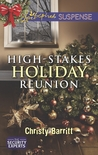 High-Stakes Holiday Reunion (The Security Experts, #3)