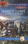 Texas K-9 Unit Christmas: Holiday Hero\Rescuing Christmas