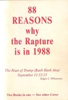 88 Reasons Why the Rapture is in 1988 by Edgar C. Whisenant