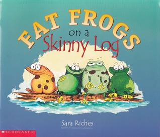 Fat Frogs on a Skinny Log by Sara Riches