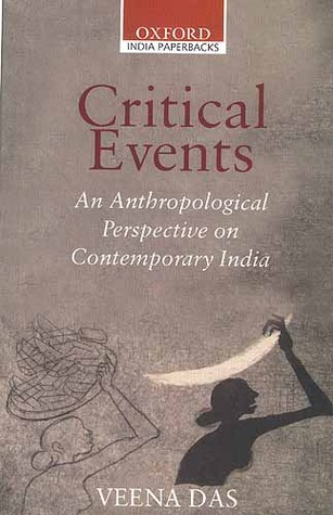 Critical Events: An Anthropological Perspective on Contemporary India