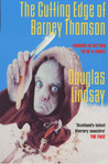 The Cutting Edge Of Barney Thomson (Barney Thomson, #2)