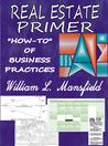 Real Estate Primer by William L. Mansfield