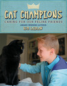 Cat Champions: Caring for Our Feline Friends
