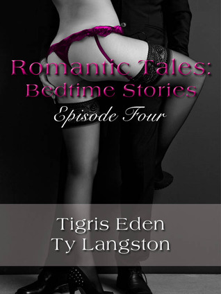 Romantic Tales Bedtime Stories Episode Four