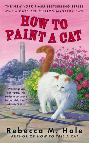 How to Paint a Cat (The Cats and Curios Mystery, #5)