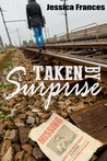 Taken By Surprise (Taken Trilogy #1)